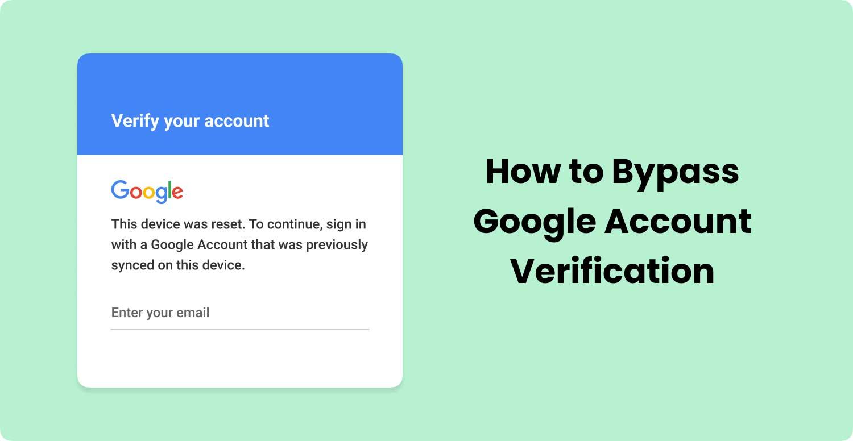 Google-Kontokennungskonto umgehen