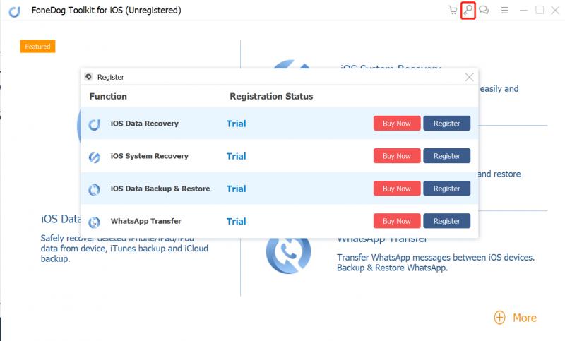 Registrieren Sie das Fonedog iOS Data Recover-Menü